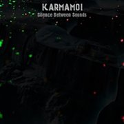 Karmamoi - Silence Between Sounds