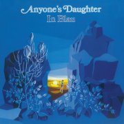 Anyone´s daughter - In Blau (Remaster)
