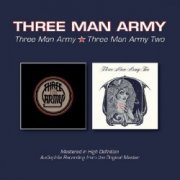 Three Man Army - Three Man Army & Two