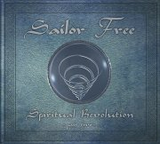 Sailor Free - Spiritual Revolution-part two