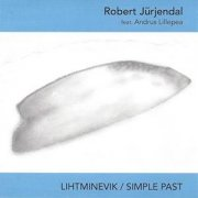 Robert Jürjendal - Simple Past